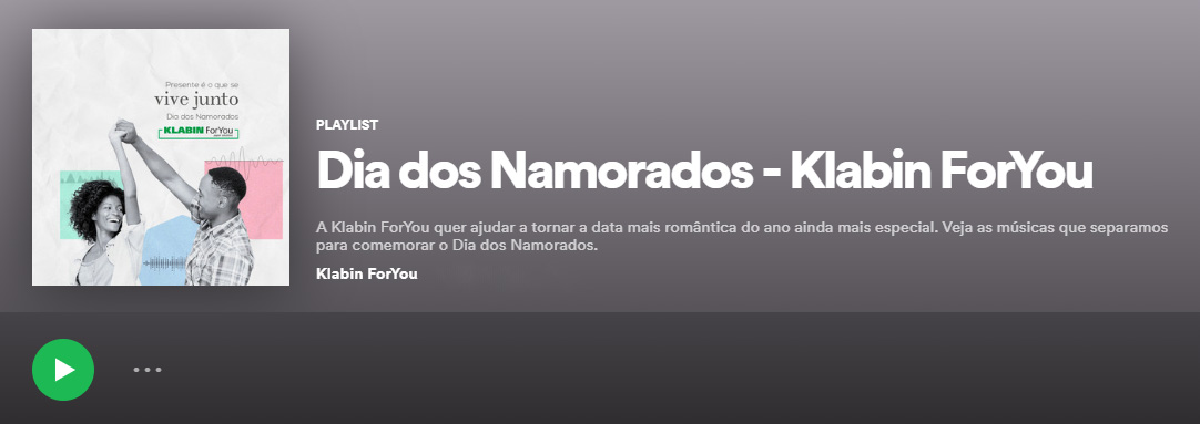 Playlist Dia dos Namorados - Klabin ForYou no Spotify